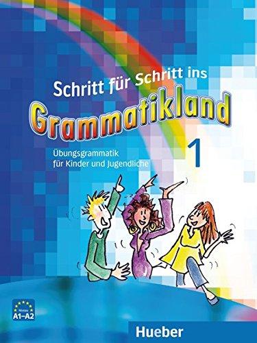 9783190073962: Schritt fur Schritt ins Grammatikland: Grammatik fur Kinder und Jugendliche