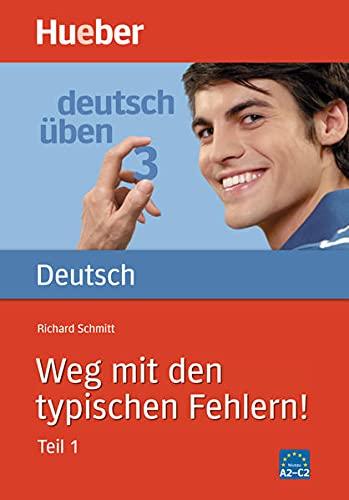 9783190074518: Deutsch üben - Weg mit den typischen Fehlern