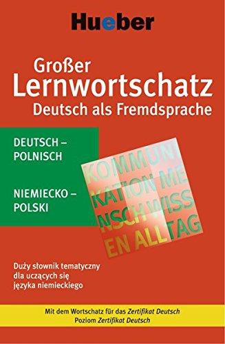 9783190074747: Großer Lernwortschatz Deutsch als Fremdsprache. Polnische Ausgabe