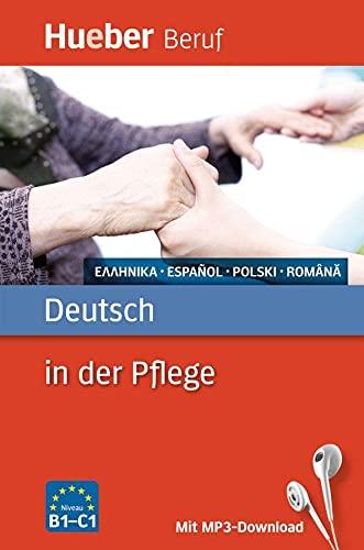 9783190074761: Berufssprachführer: Deutsch in der Pflege: Griechisch, Spanisch, Polnisch, Rumänisch / Buch mit MP3-Download