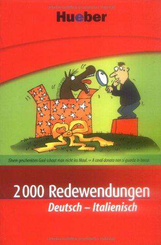9783190078943: 2000 Redewendungen Deutsch-Italienisch