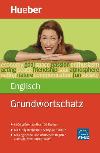 9783190095209: Grundwortschatz Englisch: 8 000 W�rter zu �ber 100 Themen