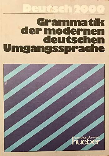 9783190111800: Grammatik Der Modernen Deutschen Umgangssprache