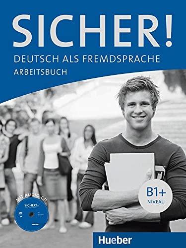 9783190112067: Sicher!: Arbeitsbuch B1+ MIT Audio-CD (German Edition)
