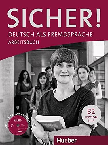 9783190112074: SICHER B2 Arbeitsb.+CD (ejerc.) [Lingua tedesca]: Deutsch als Fremdsprache: Vol. 2