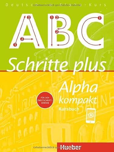 9783190114528: Schritte plus Alpha kompakt. Kursbuch: Deutsch als Zweitsprache