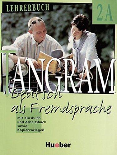 9783190116157: Tangram - Ausgabe in Sechs Banden - Level 11: Lehrerbuch 2a (German Edition)