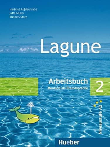 Lagune. Deutsch als Fremdsprache: Lagune 2. Arbeitsbuch: Aufderstraße, Hartmut, Müller,