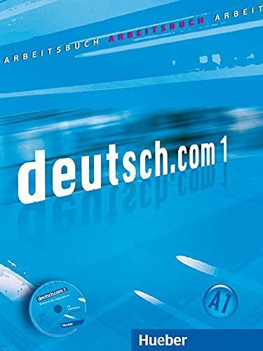 9783190116584: Deutsch.com. Arbeitsbuch. Con CD Audio. Per le Scuole superiori: DEUTSCH.COM.1.Arbeitsb.+CD z.AB.(L.ejer)