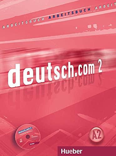 9783190116591: Deutsch.Com: Arbeitsbuch 2 MIT CD Zum Arbeitsbuch (German Edition)