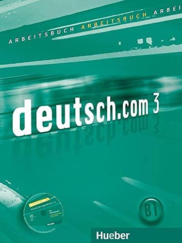 9783190116607: Deutsch.Com: Arbeitsbuch 3 MIT CD Zum Arbeitsbuch (German Edition)