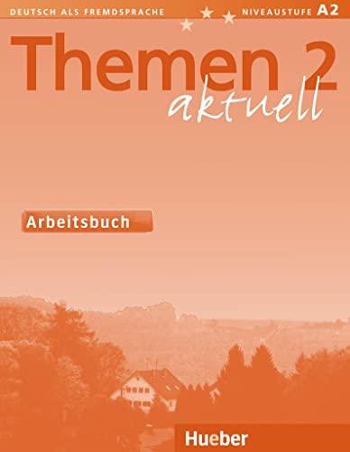 9783190116911: THEMEN AKTUELL 2 Ab.intern.(l.ej.int.): Arbeitsbuch 2
