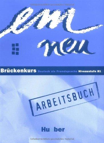 9783190116966: Em Neu: Bruckenkurs - Arbeitsbuch