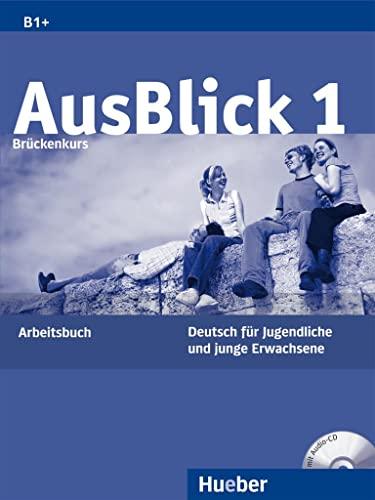 9783190118601: Ausblick: Arbeitsbuch 1 MIT Eingelegter Audio-CD (German Edition)