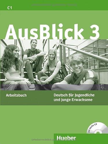 9783190118625: Ausblick. Arbeitsbuch. Con CD Audio. Per le Scuole superiori: AUSBLICK 3 Arbeitsbuch (ejerc.)