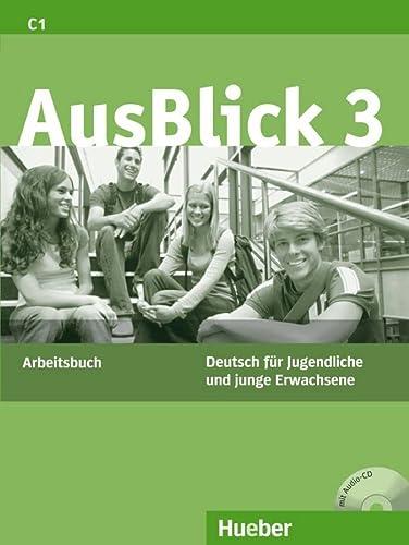 9783190118625: Ausblick: Arbeitsbuch 3 MIT Eingelegter Audio-CD