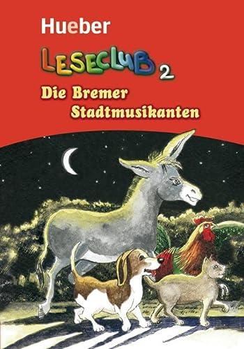 9783190118717: Leseclub. Per la Scuola media: LESECLUB Die Bremer Stadtmusikanten: 2