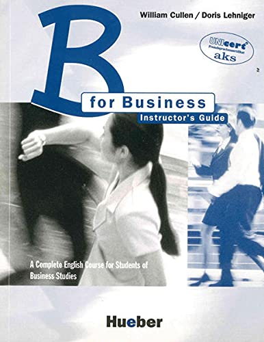 9783190127023: B for Business. Lehrerhandbuch: A Complete English Course for Students of Business Studies