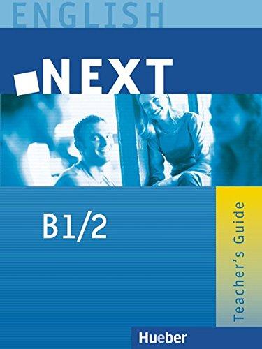 9783190129355: NEXT B1/2. Teacher's Guide