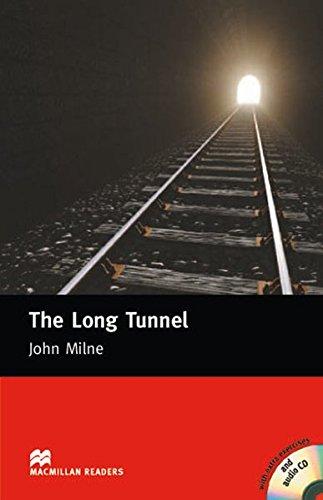 The Long Tunnel. Lektüre mit CD: Beginner: John Milne