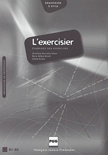 L' exercisier. Corrige des exercices: L'expression francaise: Christiane Descotes-Genon; Marie-Helene
