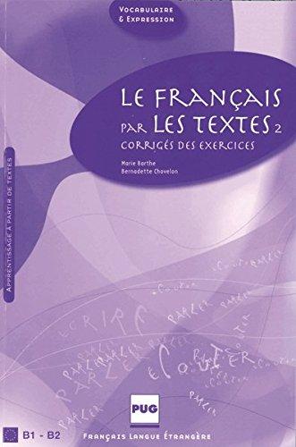 9783190133192: Le fran�ais par les textes 2: Corrig�s des exercices