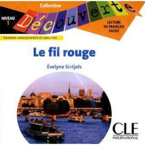 Le fil rouge, 1 Audio-CD: Siréjols, Evelyne