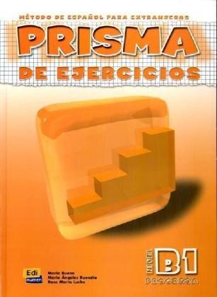 9783190142095: PRISMA Progresa - Nivel B 1. Metodo de espanol para extranjeros: PRISMA Progresa Nivel B1. Arbeitsbuch: MA©todo de espaA±ol para extranjeros / PRISMA de ejercicios
