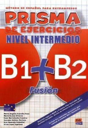 9783190142811: PRISMA B1+B2 Fusi�n, Nivel Intermedio. Libro de ejercicios: M�todo de espa�ol para extranjeros