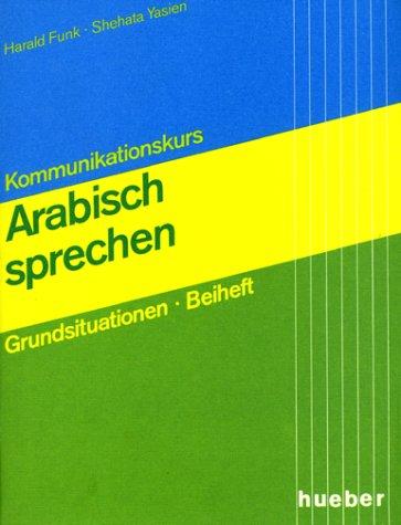 9783190151325: Kommunikationskurs Arabisch sprechen, Beiheft