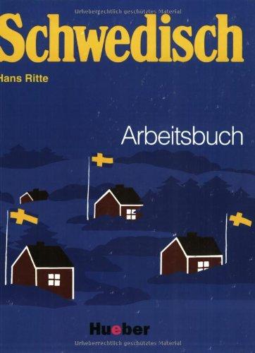 9783190151585: Schwedisch. Arbeitsbuch: Ein Sprachkurs für Schule, Beruf und Weiterbildung. Mit Schlüssel zu den Übungen