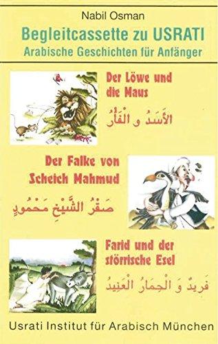 9783190152698: Usrati. Arabische Geschichten. Cassette: Der Löwe und die Maus / Der Falke von Scheich Mahmud / Farid und der störrische Esel