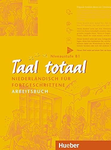 9783190153114: Taal Totaal. Arbeitsbuch: Niederländisch für Fortgeschrittene