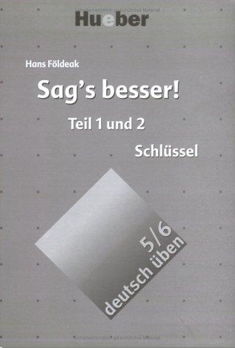 9783190174539: Deutsch Uben: Sag's Besser! Losungsschlussel (German Edition)