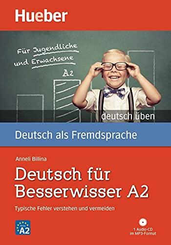 9783190174997: Deutsch Uben: Deutsch Fur Besserwisser A2 - Buch & MP3 CD (German Edition)