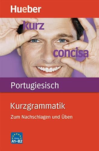 9783190195343: Kurzgrammatik Portugiesisch: Zum Nachschlagen und Uben