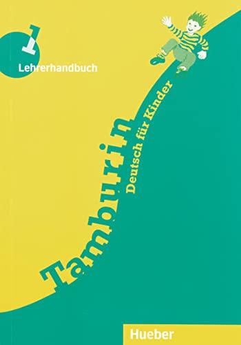 9783190215775: Tamburin: Lehrerhandbuch 1 (German Edition)