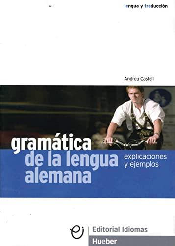 9783190216338: Gramática de la lengua alemana: Explicaciones y ejemplos. Deutsch als Fremdsprache. Lehrbuch mit Erklärungen und Beispielen