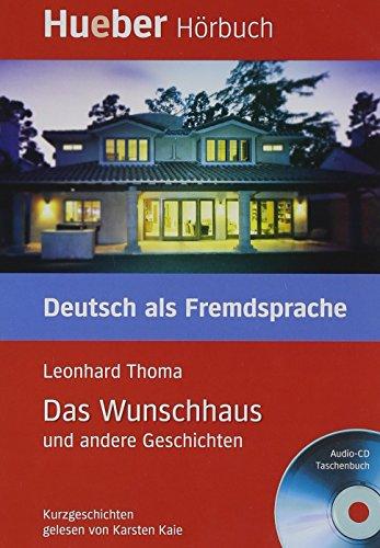 9783190216703: Das Wunschhaus Und Andere Geschichten - Leseheft Und CD (German Edition)