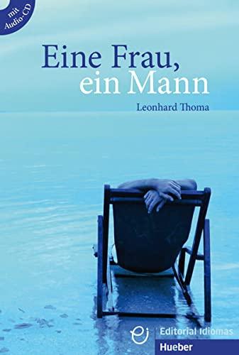9783190216772: Eine Frau, Ein Mann: Eine Frau, Ein Mann - Buch MIT Audio-CD (German Edition)
