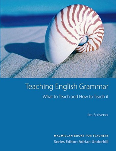 9783190227303: Macmillan Books for Teachers / Teaching English Grammar: What to Teach and How to Teach it