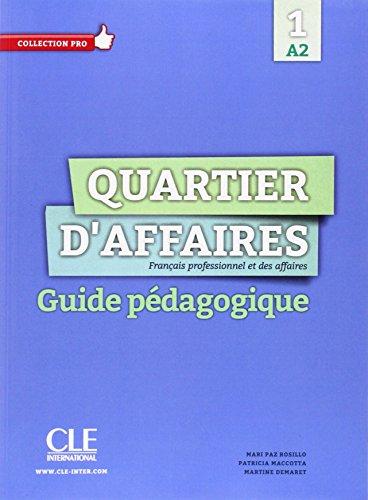 9783190233762: Quartier d'affaires 1. Guide pédagogique: Français professionnel et des affaires