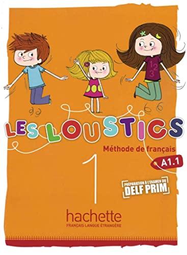 Les Loustics 01. Livre de l'élève -: Hugues Denisot; Marianne