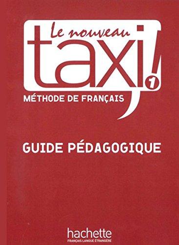 9783190233847: Le nouveau taxi ! 1 - Guide pédagogique