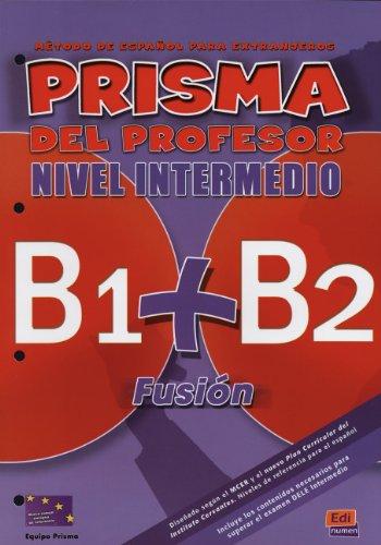 9783190242818: PRISMA B1+B2 Fusión, Nivel Intermedio. Libro del profesor und Actividades: Método de español para extranjeros