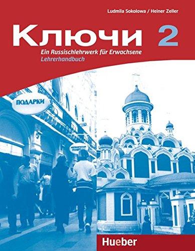 9783190244720: Kljutschi 2. Lehrerhandbuch: Ein Russischlehrwerk für Erwachsene. Lehrerhandbuch