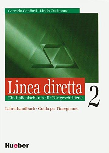 Linea diretta 2. Lehrwerk für den kommunikativen: Conforti, Corrado, Cusimano,