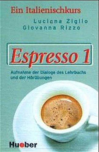 Espresso, Dialoge, Hörverständnis- und Ausspracheübungen, 1 Cassette (9783190253258) by Ziglio, Luciana; Rizzo, Giovanna