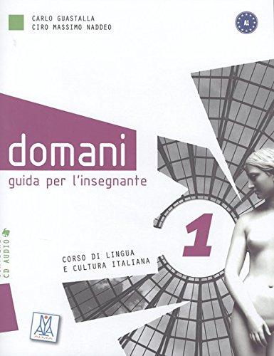 9783190254651: domani 1. Lehrerhandbuch mit Audio-CD: Corso di lingua e cultura italiana / Guida per l'insegnante