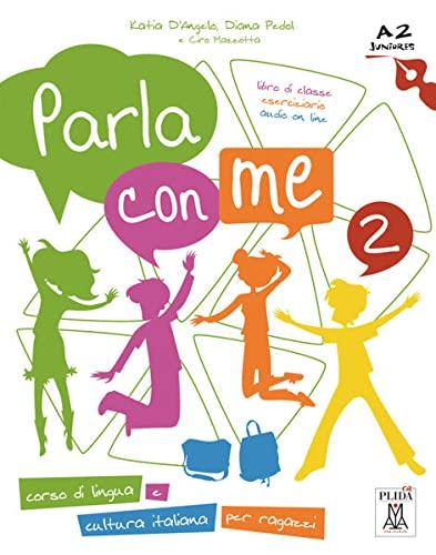 9783190254712: Parla con me 2 - Kurs- und Arbeitsbuch: Corso di lingua e cultura italiana per ragazzi